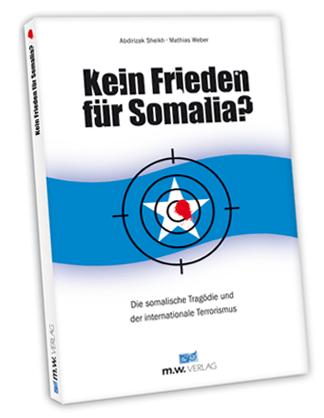 Kein Frieden f�r Somalia?